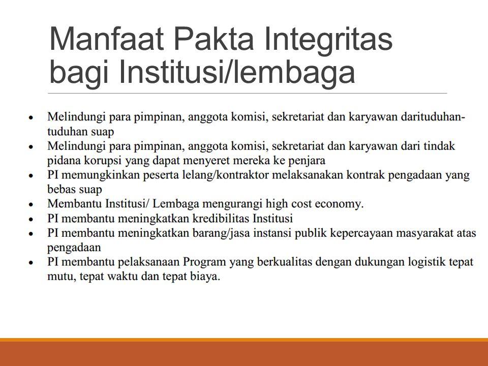 Manfaat Pakta Integritas bagi Institusi/lembaga