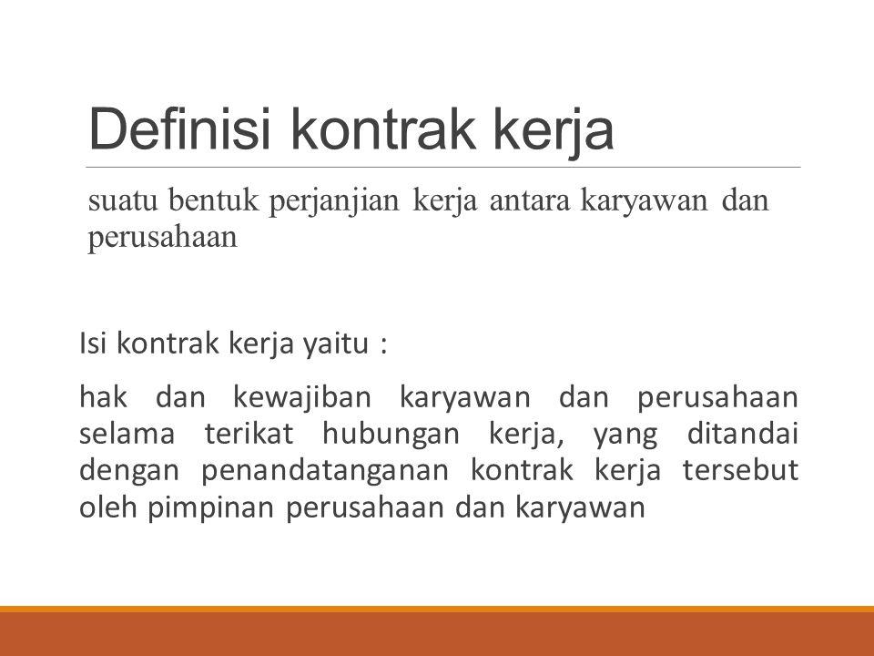 Definisi kontrak kerja