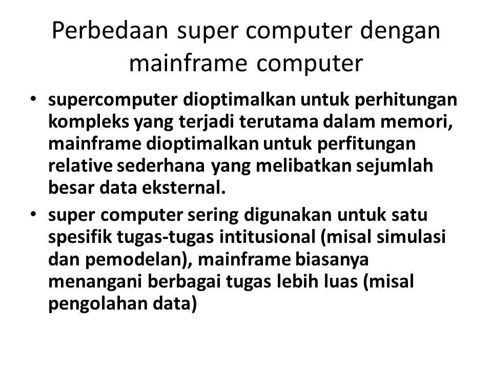 Perbedaan super computer dengan mainframe computer