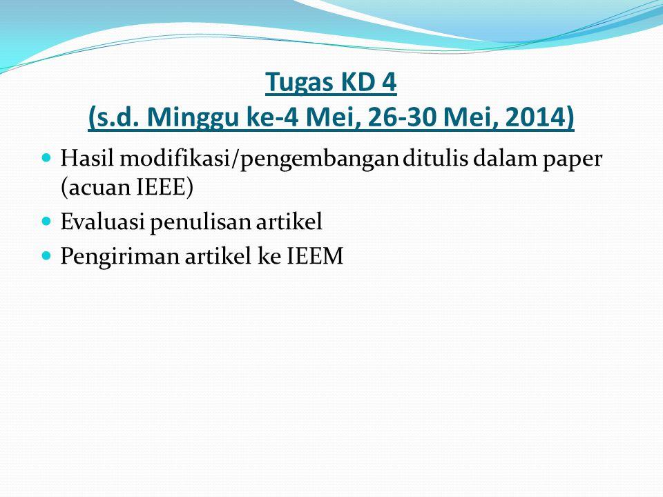 Tugas KD 4 (s.d. Minggu ke-4 Mei, 26-30 Mei, 2014)
