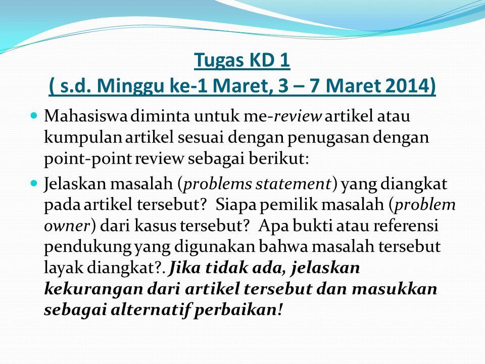 Tugas KD 1 ( s.d. Minggu ke-1 Maret, 3 – 7 Maret 2014)
