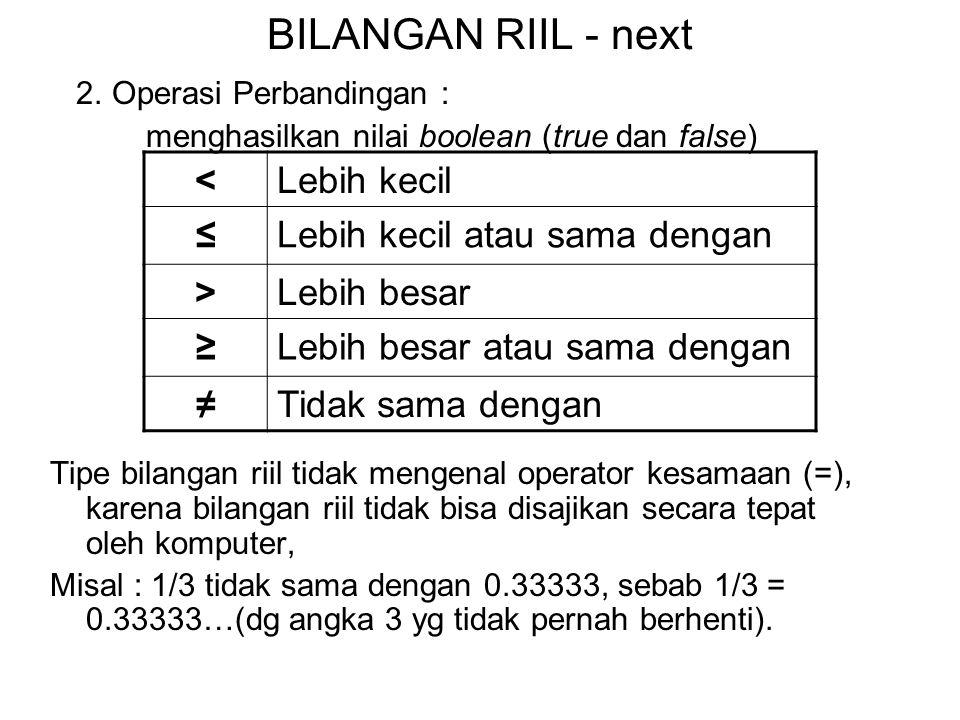 BILANGAN RIIL - next < Lebih kecil ≤ Lebih kecil atau sama dengan