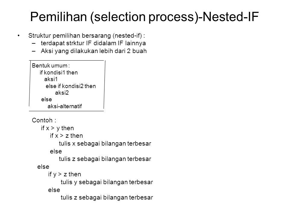 Pemilihan (selection process)-Nested-IF