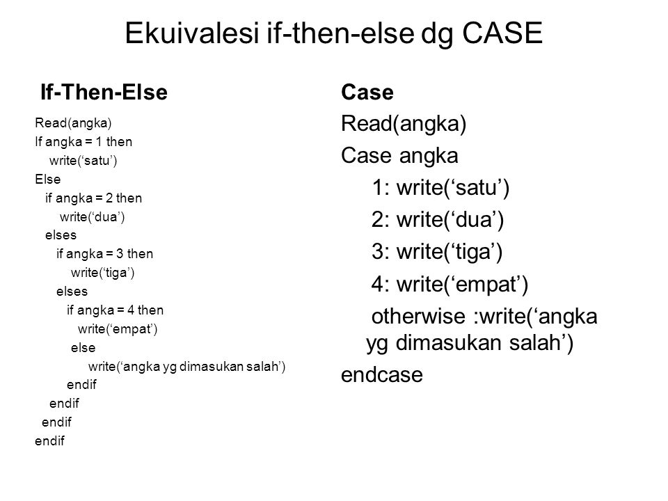 Ekuivalesi if-then-else dg CASE