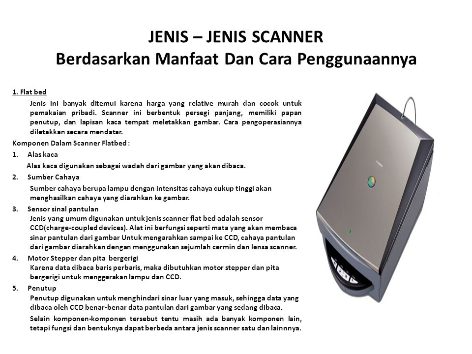 JENIS – JENIS SCANNER Berdasarkan Manfaat Dan Cara Penggunaannya