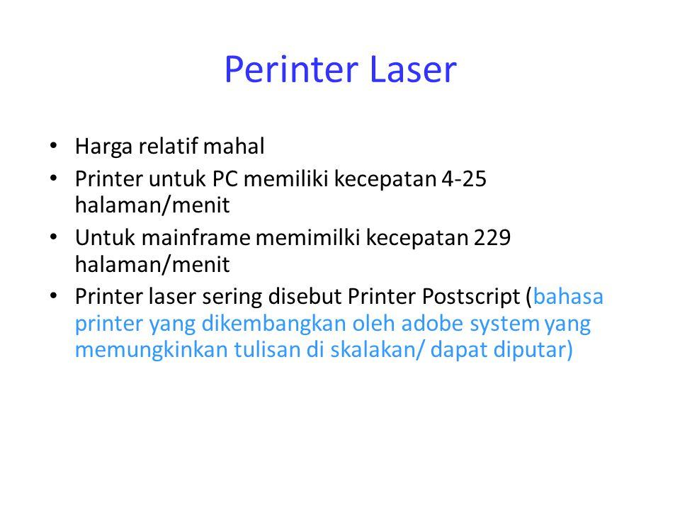 Perinter Laser Harga relatif mahal