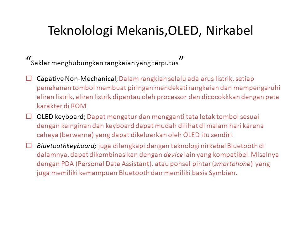 Teknolologi Mekanis,OLED, Nirkabel