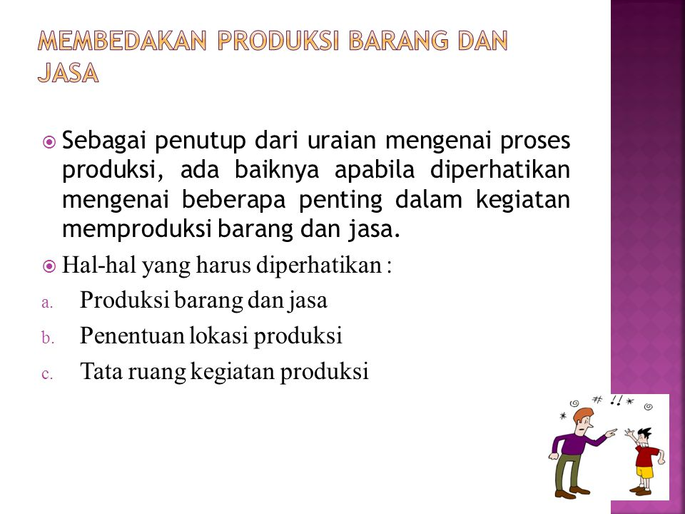 Membedakan Produksi Barang dan Jasa