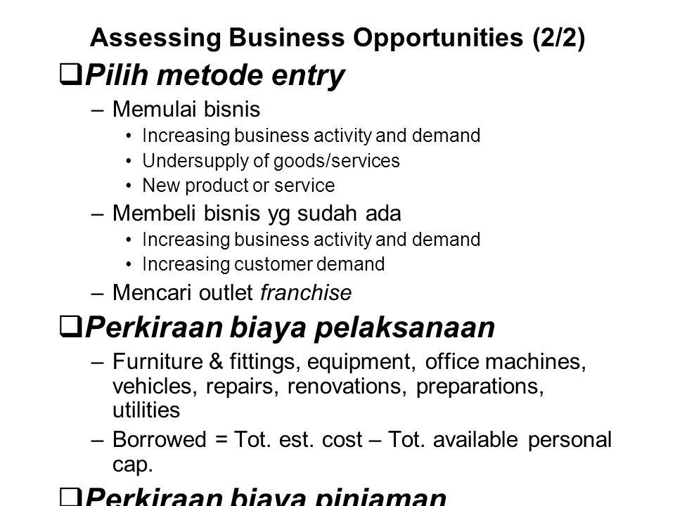 Assessing Business Opportunities (2/2)
