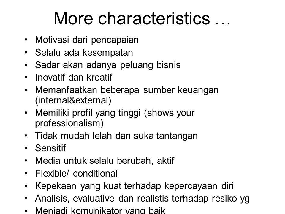 More characteristics …