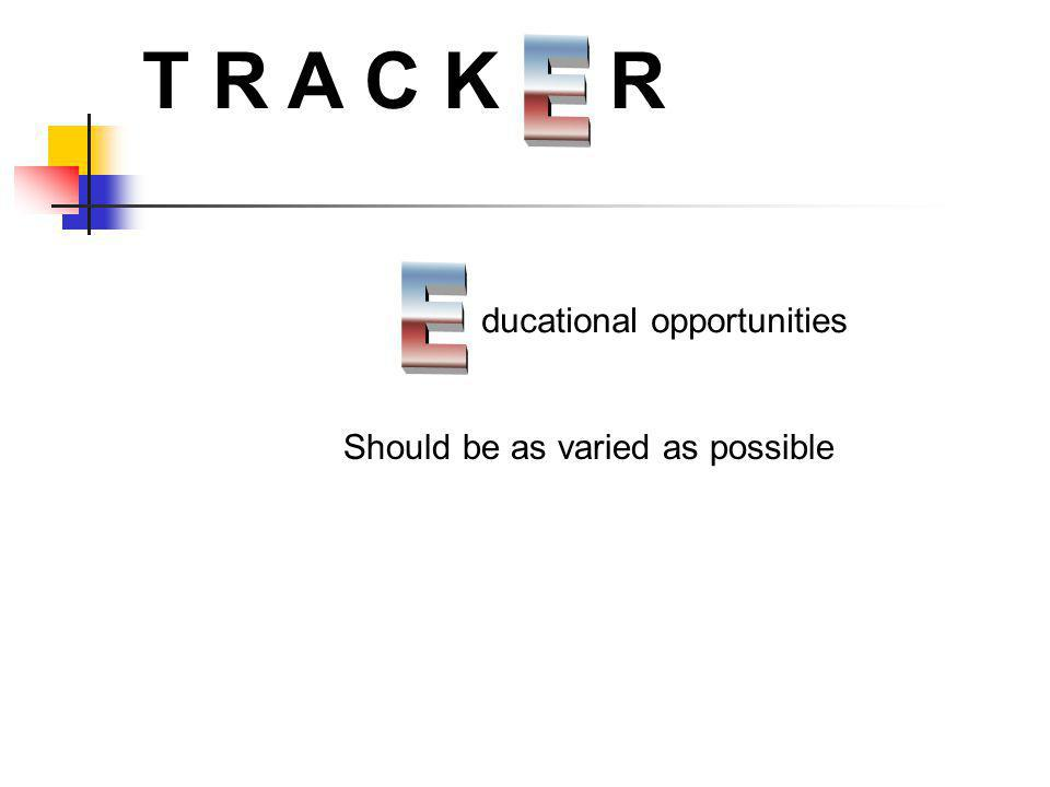 T R A C K R E E ducational opportunities
