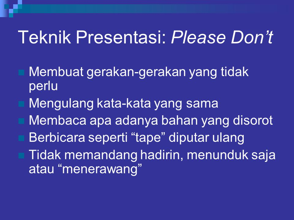 Teknik Presentasi: Please Don't
