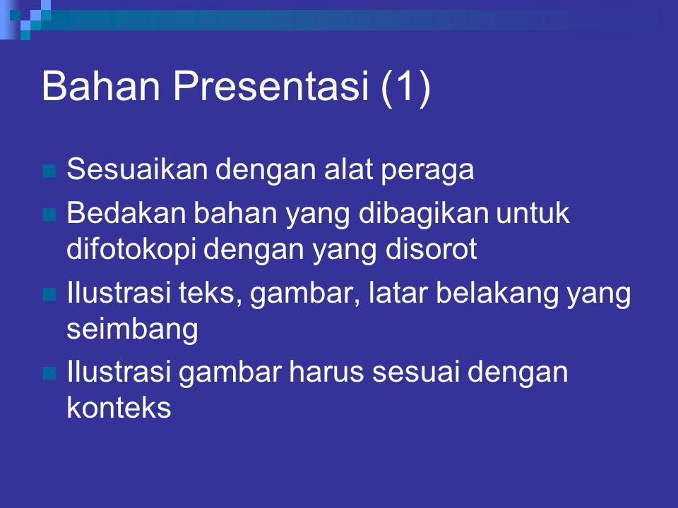 Bahan Presentasi (1) Sesuaikan dengan alat peraga