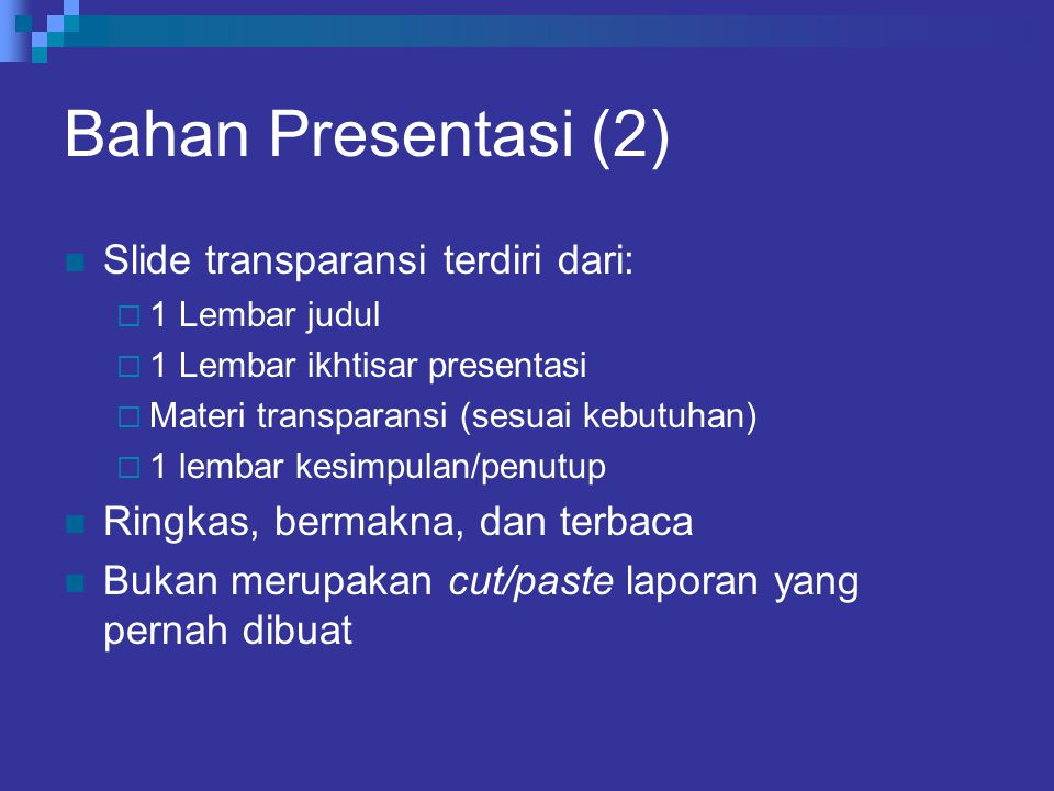 Bahan Presentasi (2) Slide transparansi terdiri dari: