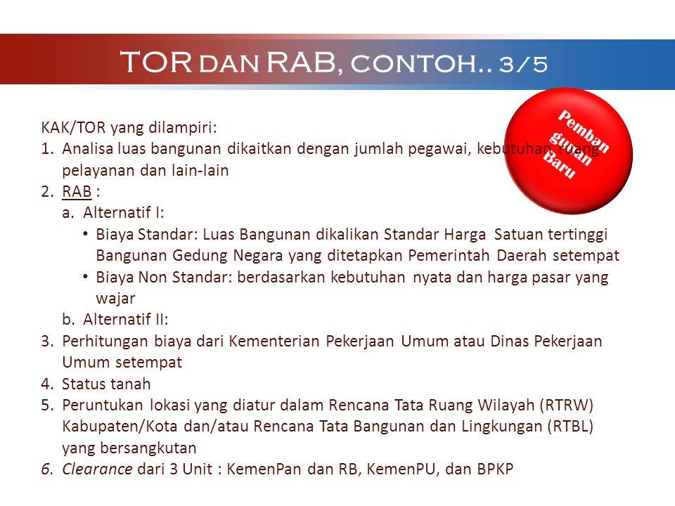 TOR dan RAB, contoh.. 3/5 KAK/TOR yang dilampiri:
