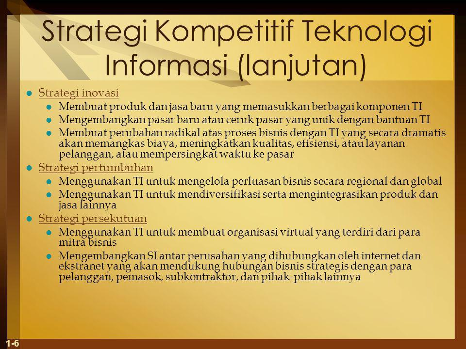 Strategi Kompetitif Teknologi Informasi (lanjutan)
