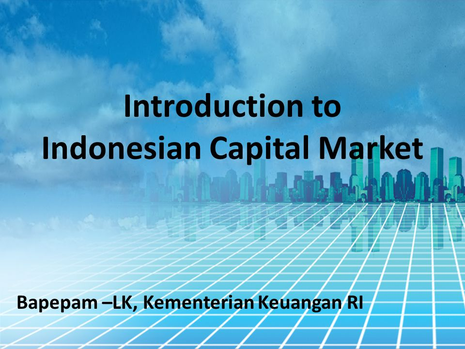 Introduction to Indonesian Capital Market