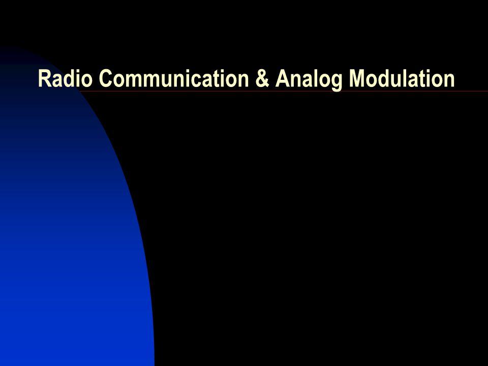 Radio Communication & Analog Modulation