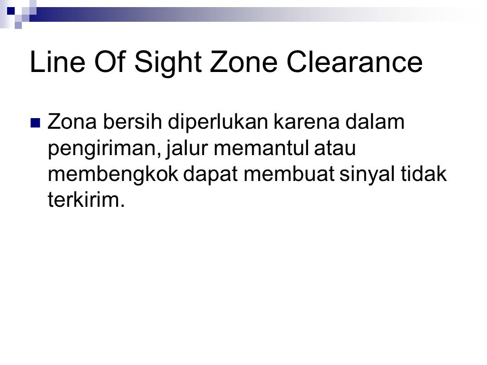 Line Of Sight Zone Clearance