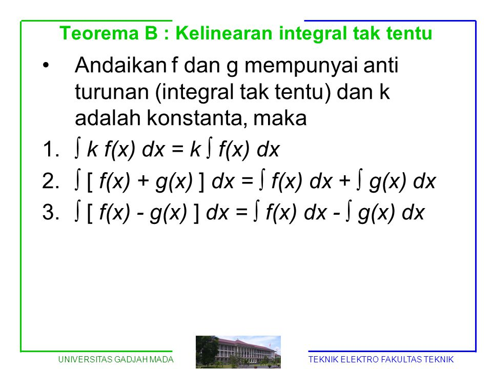 Teorema B : Kelinearan integral tak tentu