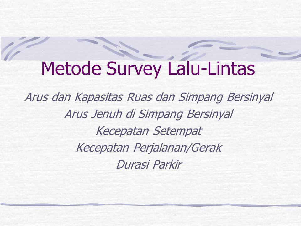 Metode Survey Lalu-Lintas