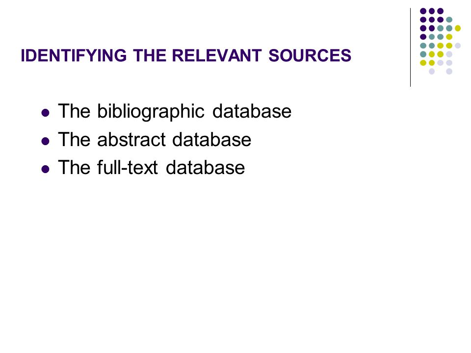 IDENTIFYING THE RELEVANT SOURCES