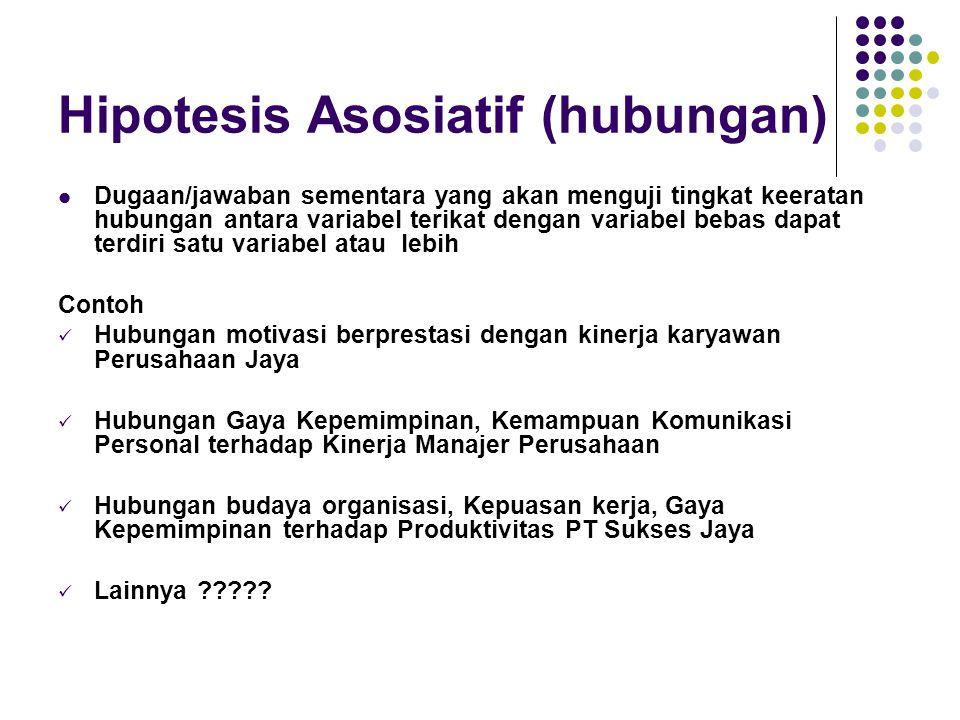 Hipotesis Asosiatif (hubungan)