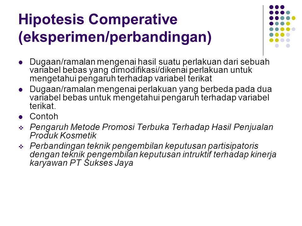 Hipotesis Comperative (eksperimen/perbandingan)