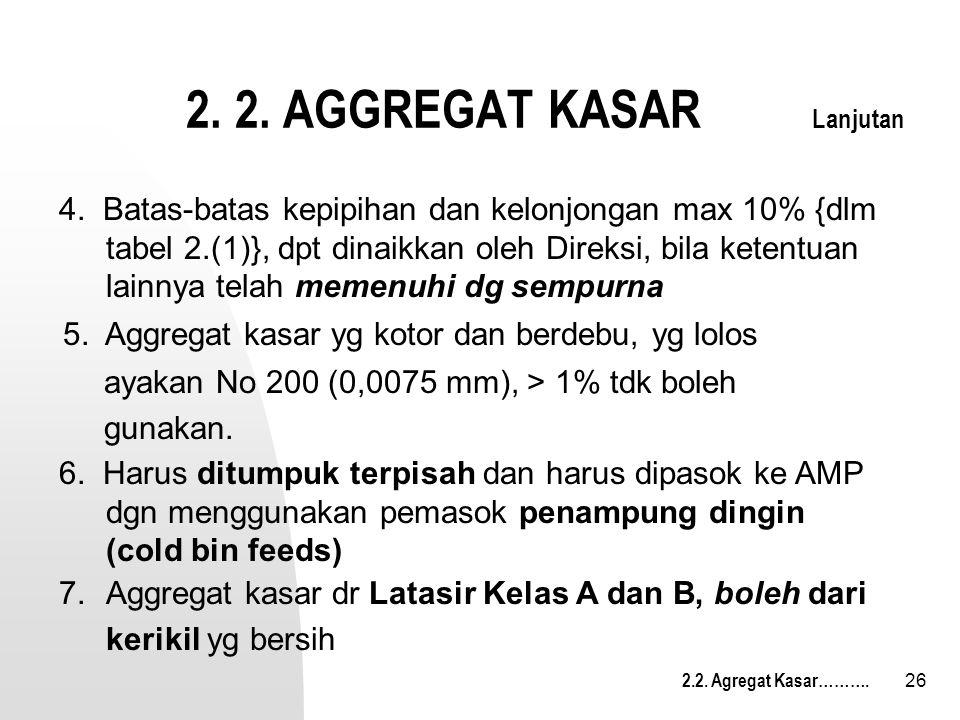 2. 2. AGGREGAT KASAR Lanjutan