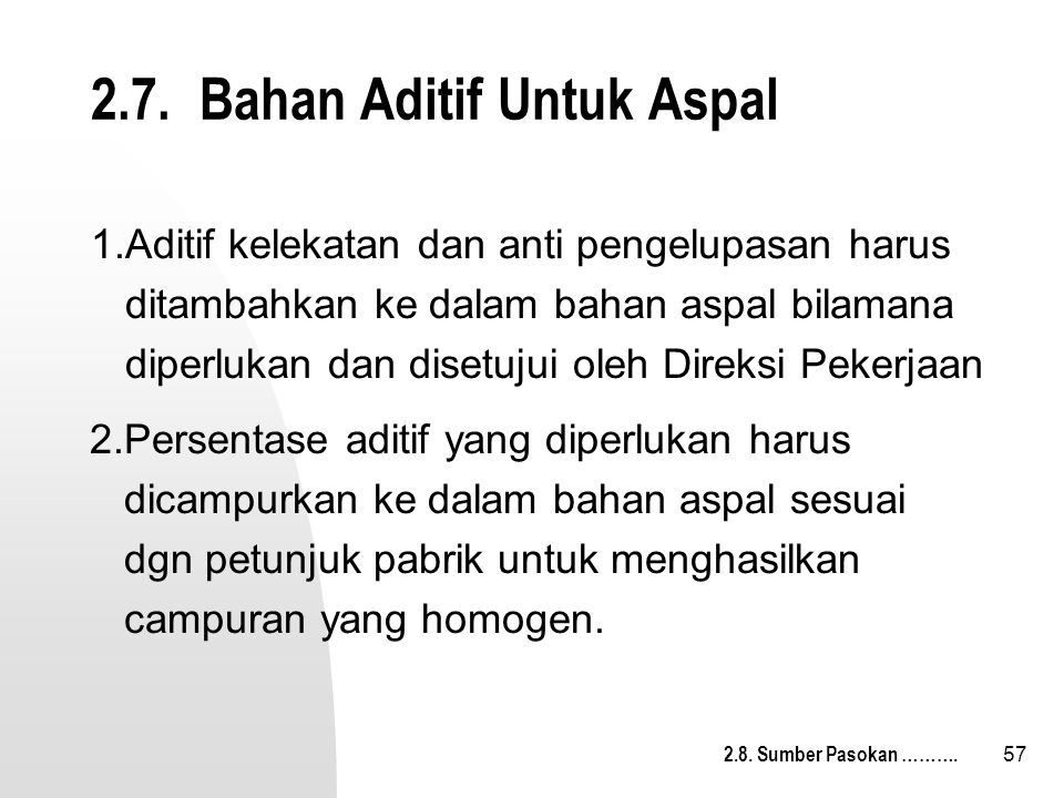 2.7. Bahan Aditif Untuk Aspal