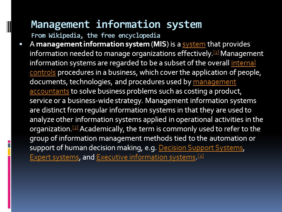 Management information system From Wikipedia, the free encyclopedia