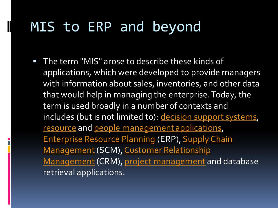 MIS to ERP and beyond