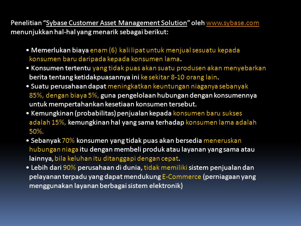 Penelitian Sybase Customer Asset Management Solution oleh www.sybase.com