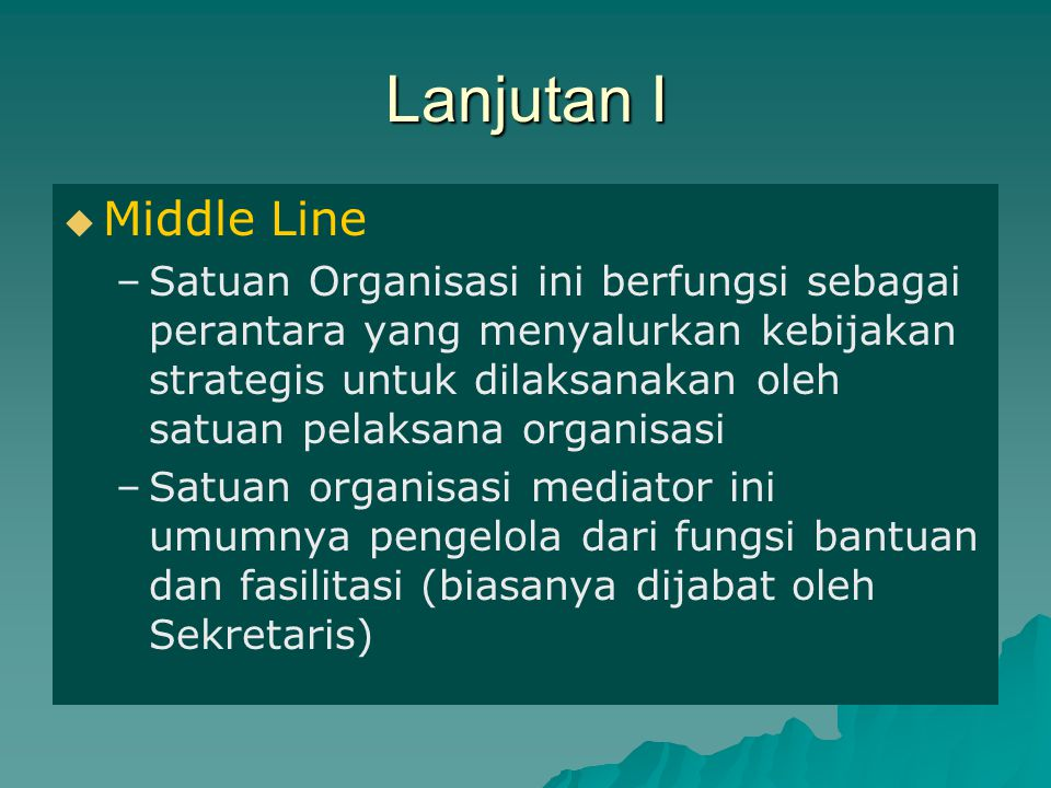 Lanjutan I Middle Line.