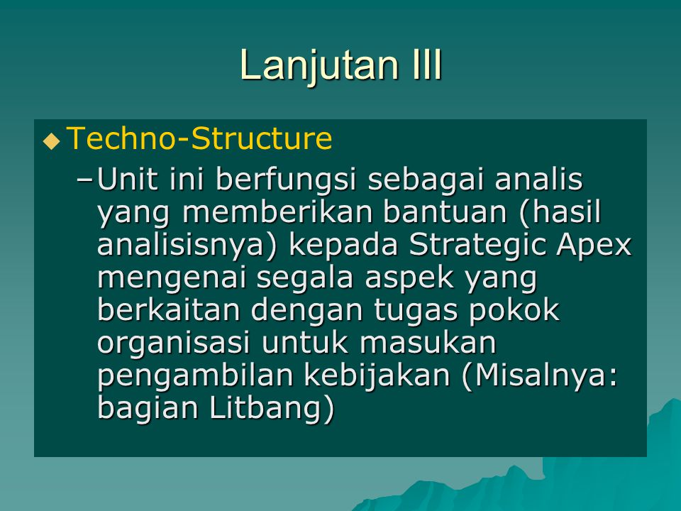 Lanjutan III Techno-Structure