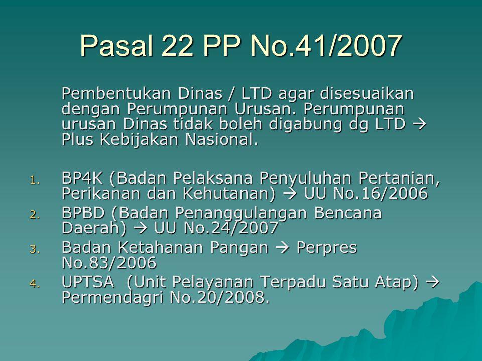 Pasal 22 PP No.41/2007