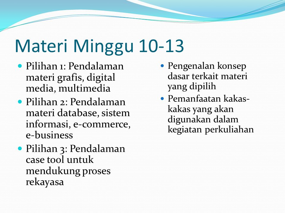 Materi Minggu 10-13 Pilihan 1: Pendalaman materi grafis, digital media, multimedia.