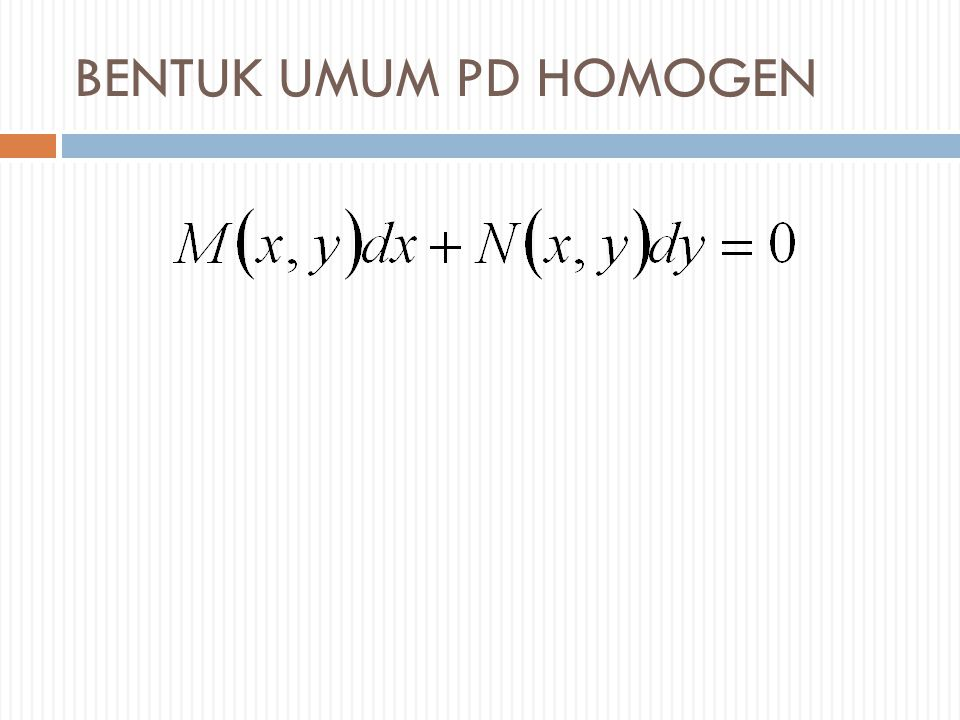 BENTUK UMUM PD HOMOGEN