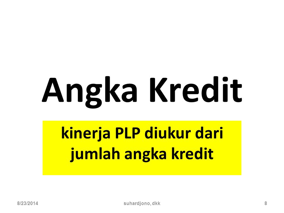 kinerja PLP diukur dari jumlah angka kredit