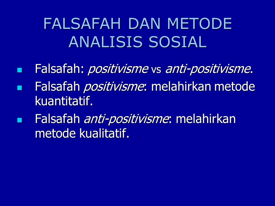 FALSAFAH DAN METODE ANALISIS SOSIAL