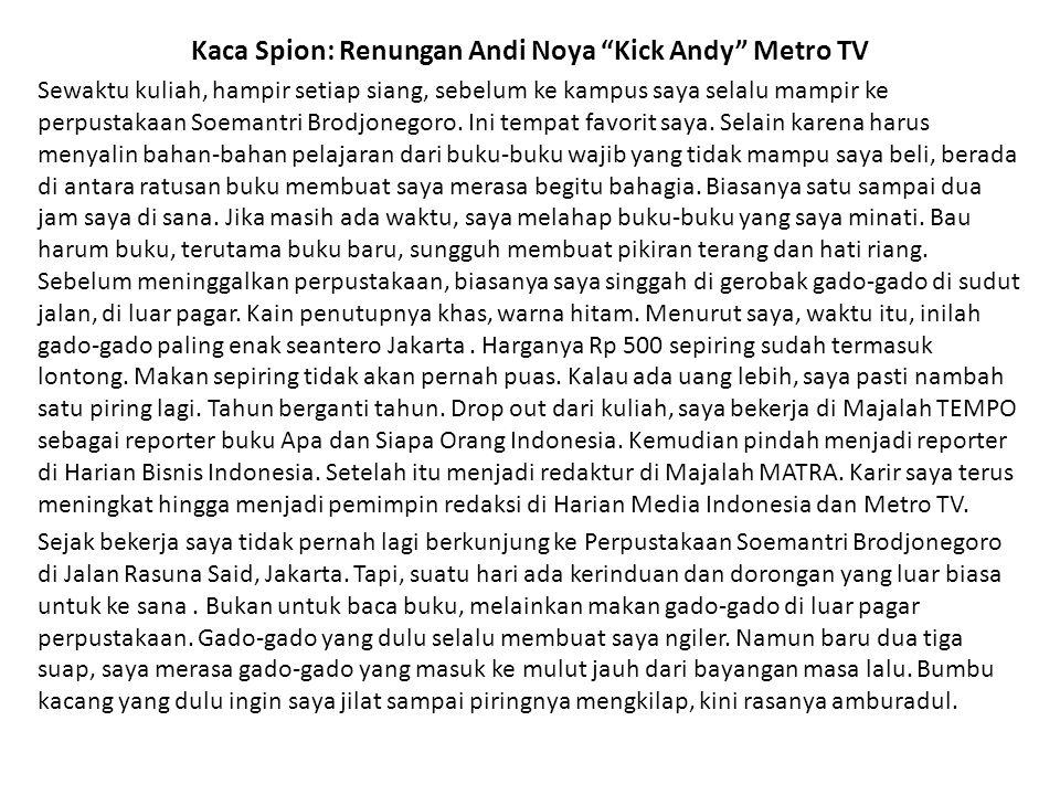 Kaca Spion: Renungan Andi Noya Kick Andy Metro TV