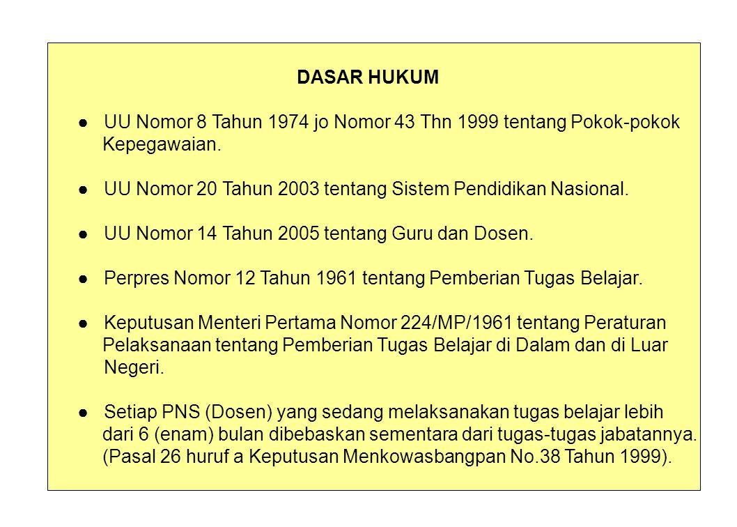 ● UU Nomor 8 Tahun 1974 jo Nomor 43 Thn 1999 tentang Pokok-pokok