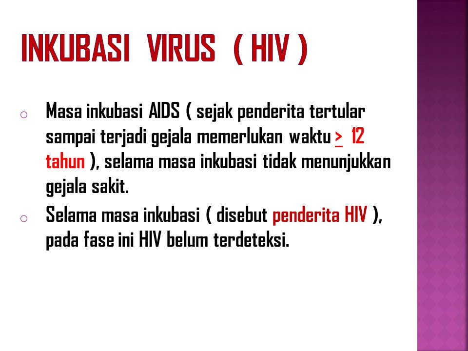 Inkubasi Virus ( HIV )