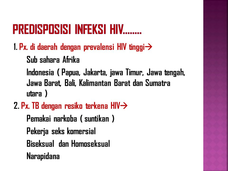 Predisposisi infeksi HIV........