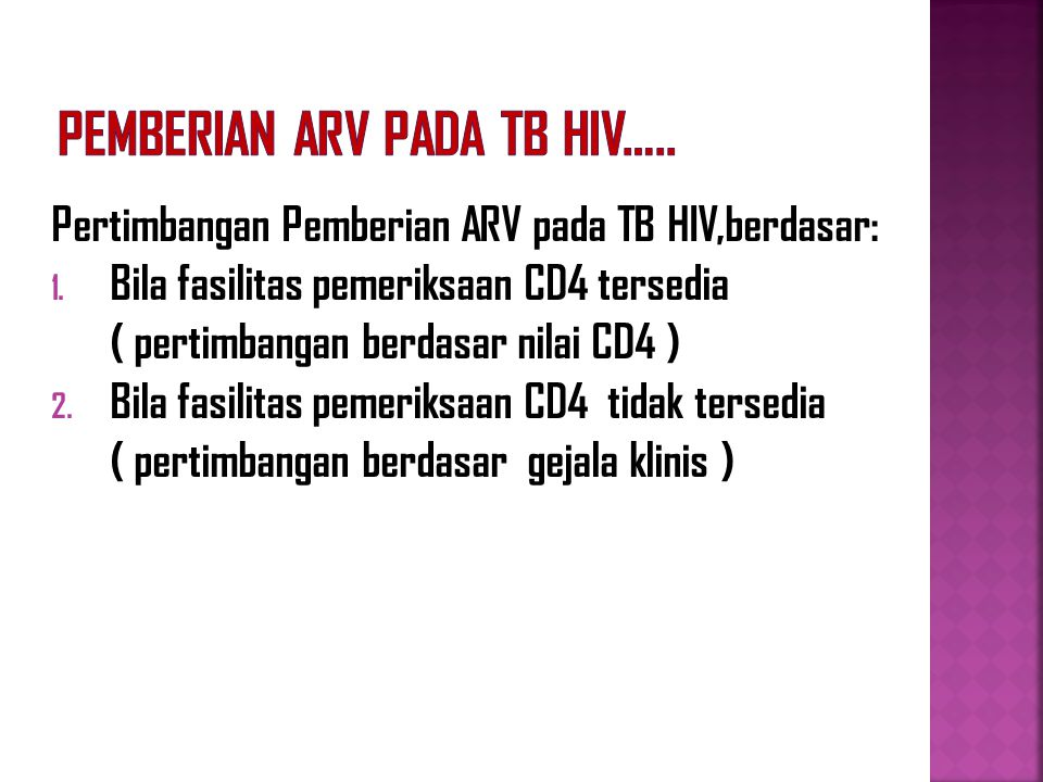 Pemberian ARV pada TB HIV…..