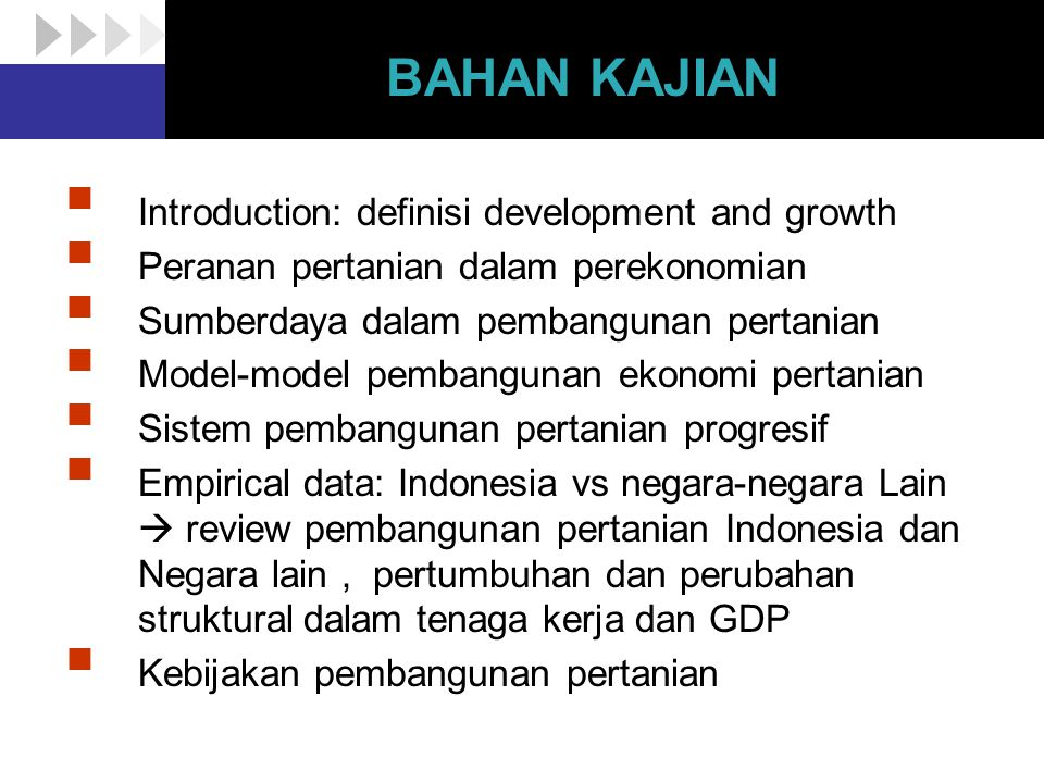 BAHAN KAJIAN Introduction: definisi development and growth