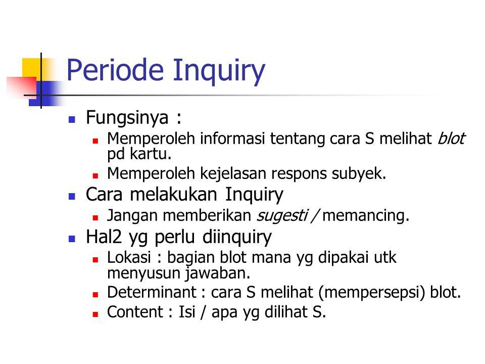 Periode Inquiry Fungsinya : Cara melakukan Inquiry