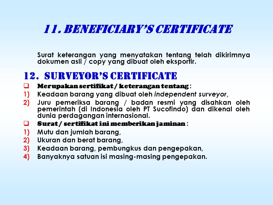 11. BENEFICIARY'S CERTIFICATE
