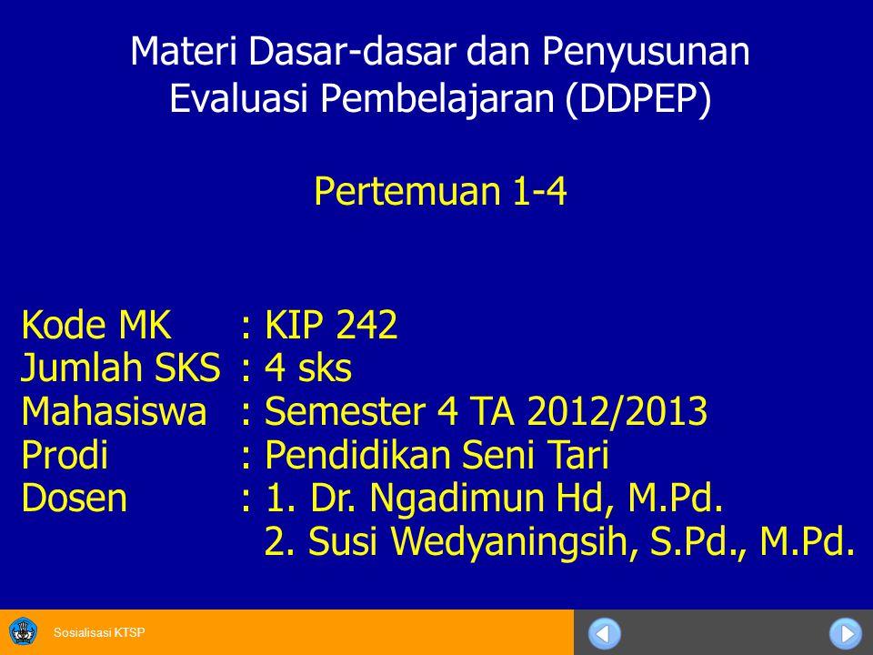 Materi Dasar-dasar dan Penyusunan Evaluasi Pembelajaran (DDPEP)