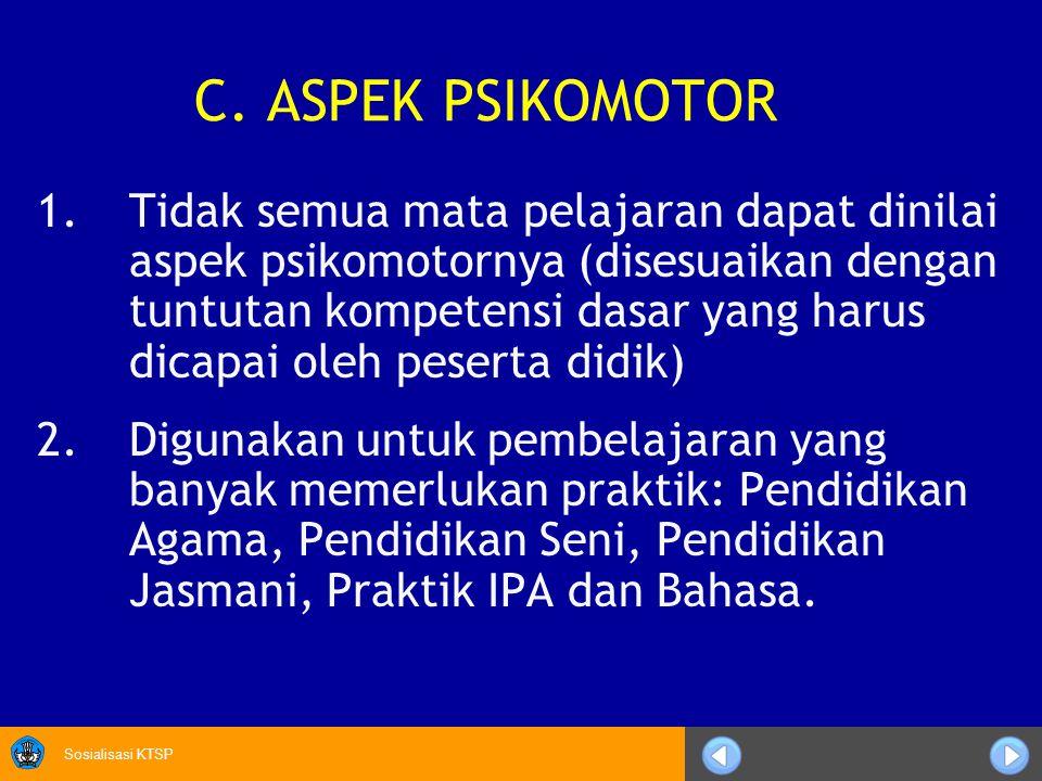 C. ASPEK PSIKOMOTOR